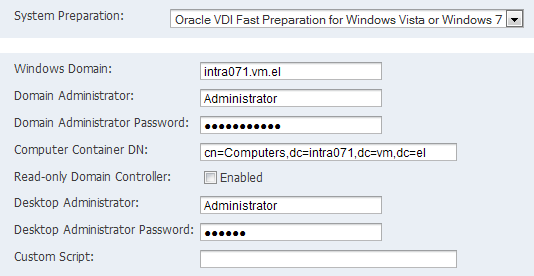 Oracle VDI Configuration 7. Specify the user name and password of a Windows administrator account in the template.