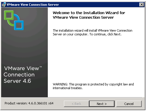 VMware View Installation 5.7 Install View Connection Server This chapter shows how the View Connection Server will be installed on a Windows Server 2008 R2. It has to be a dedicated Windows Server.