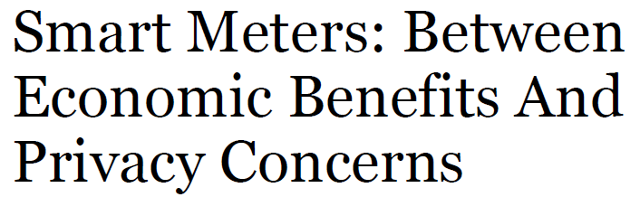 Datenschutz USA «Smart meters are facing opposition by small, but vocal groups of activists or private citizens concerned about the use of their data.