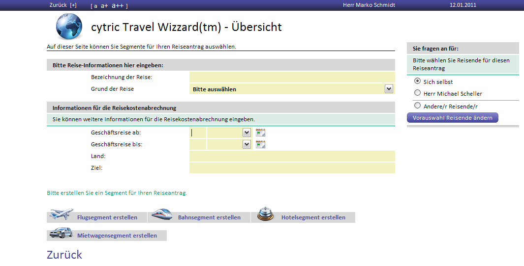 cytric Travel Wizard Start in cytric 1 Reiseantrag in cytric cytric übernimmt Entscheidung on/offline Reiseantrag mit/ohne Reisemittel (Trip Registration) 2 Automatisches Anlegen des SAP