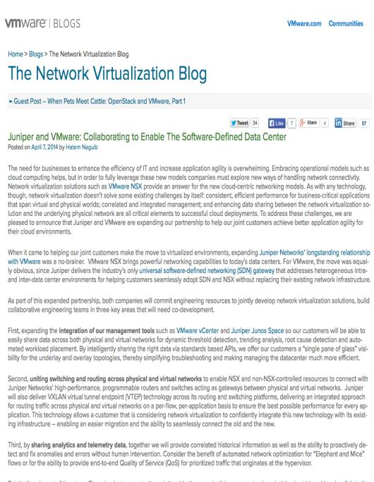 JUNIPER / VMware Partnership Marketing Work Streams 1. Jointly published whitepaper: Daniel McGinniss / Scott Lowe (VMware) http://www.juniper.net/us/en/local/pdf/whitepapers/2000570-en.pdf 2.