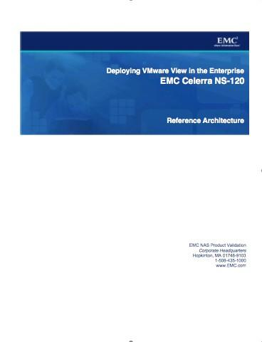 clients Advanced Caching = 263% better response time EMC Celerra Dedupe = 50% less storage