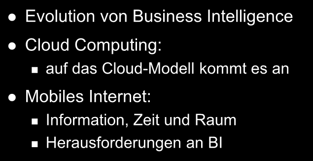 Mobile BI and the Cloud Evolution von Business Intelligence Cloud Computing: auf das Cloud-Modell