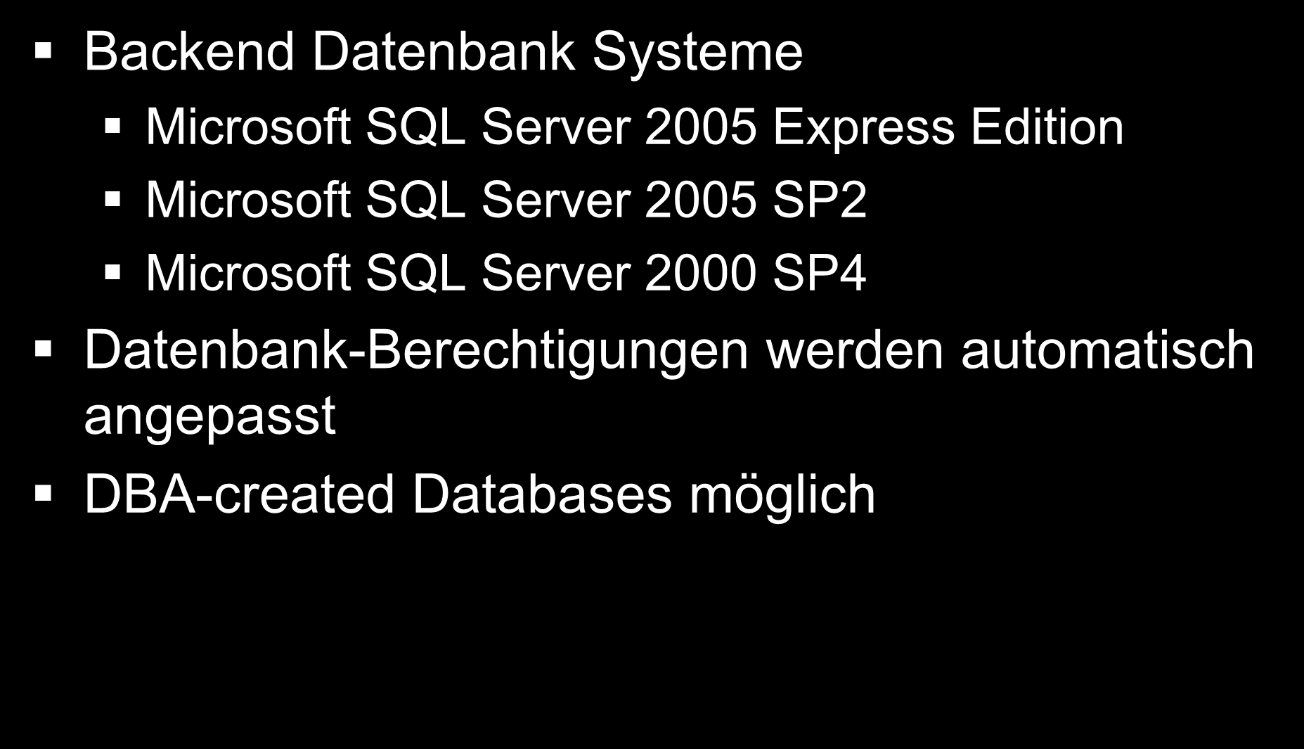 Datenbank System Installation Backend Datenbank Systeme Microsoft SQL Server 2005 Express Edition Microsoft SQL Server