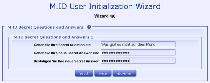 7.6.2.3. M.ID User Initialization Wizard M.ID PIN Eingabe des M.ID PINs. 7.6.2.4. M.ID User Initialization Wizard M.ID Secret Questions and Secret Answers Eingabe der M.