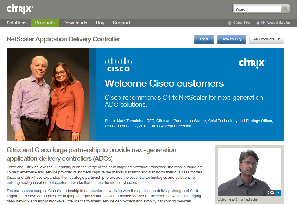 "Cisco empfiehlt Citrix NetScaler Cisco empfiehlt seinen Kunden den Citrix NetScaler Application Delivery Controller (ADC) für den Aufbau von ""nextgeneration datacenter networks"" Die ""Cisco Cloud"