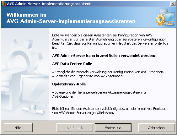 3. AVG Admin-Server-Implementierungsassistent Der AVG Admin-Server-Implementierungsassistent wird sofort nach der Installation von AVG Internet Security Business Edition gestartet.