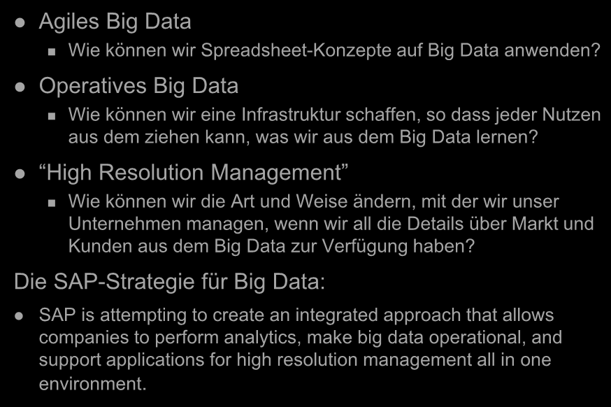 Big Data-Strategien Agiles Big Data Wie können wir Spreadsheet-Konzepte auf Big Data anwenden?