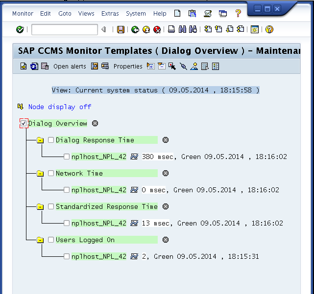 "CCMS auslesen mit mehrzeiligem Output $ check_sap_health --mode ccms-mte-check \ --name ""SAP CCMS Monitor Templates"" \ --name2 ""Dialog Overview"" \ --multiline OK - Dialog FrontEndNetTime = 0msec"