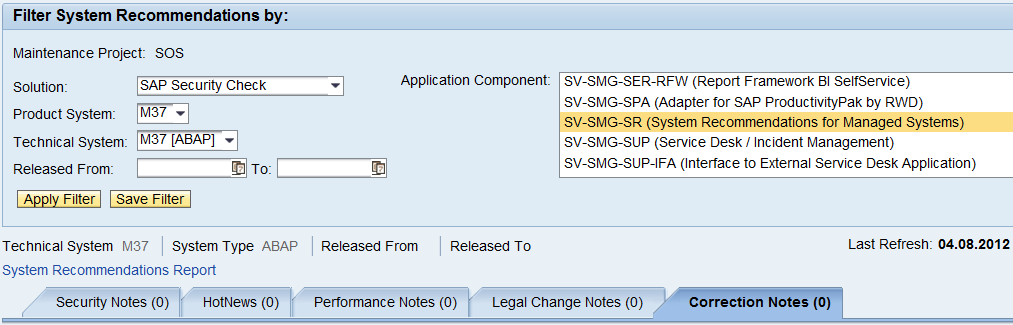 How to set up System Recommendations / Prerequisites: All systems to be monitored must be connected to SAP Solution Manager, and documented in transaction SMSY.