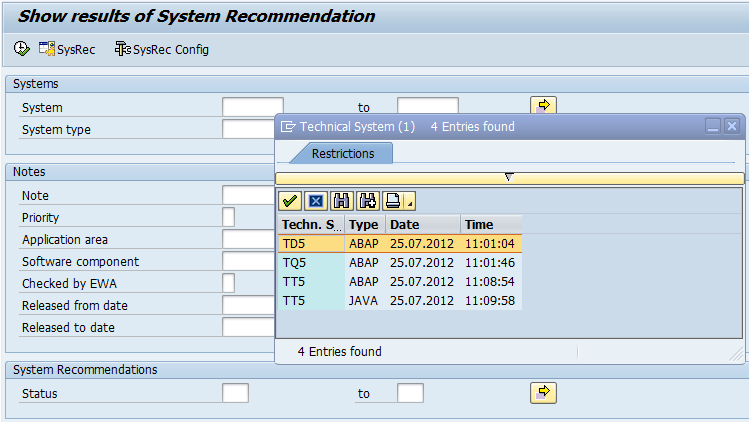 5.4 Cross-System Check a) Cross-System Check for System Recommendations The application System Recommendations calculates results for all connected systems, however, the standard user interface shows