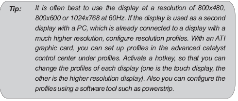 Troubleshooting If you are having trouble getting your touch monitor to work correctly, please look through this list of common problems: Physical Setup: Cable connections.