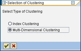 Defining MDC for InfoCubes (II) Select Multi-Dimensional Clustering and confirm The MDC dialog for InfoCubes is displayed Select a time characteristic or the time