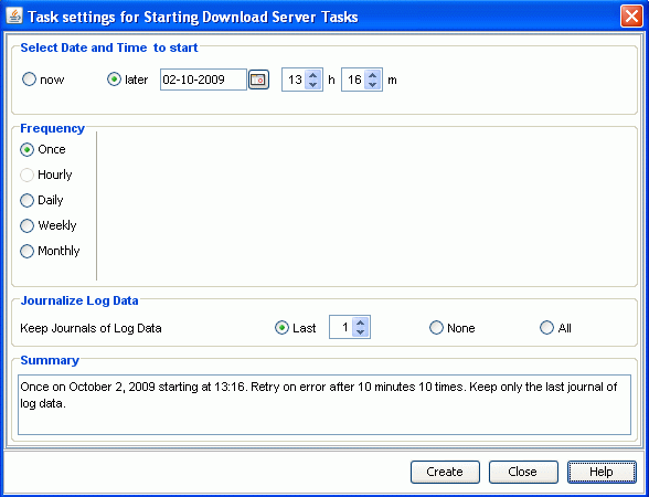 6.3 Hauptfenster Download Manager 6.3.5 Dialoge Der Download Manager bietet die folgenden Dialoge an: Dialog Add Download Server Tasks Dialog Edit Download Server Tasks Settings Dialog Activate Download Server Tasks 6.