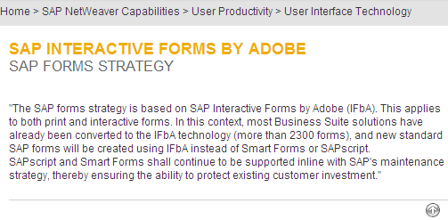 SAP`s Formulare-Strategie: SAP Interactive Forms by Adobe http://www.sdn.sap.