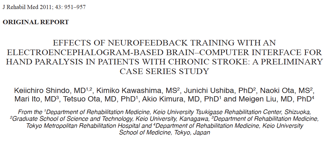 3 OBJECTIVE: To explore the effectiveness of neurorehabilitative training using an electroencephalogram-based brain- computer interface for hand paralysis following stroke.