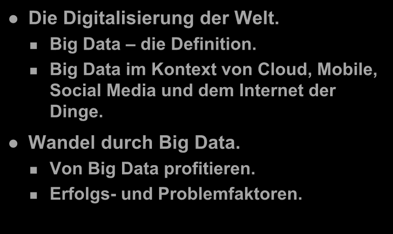 Big Data Die Digitalisierung der Welt. Big Data die Definition.