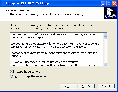 Figure 13 Installation wizard-license Agreement page In the page where the License Agreement is displayed, if you select the I do not accept the agreement check box, the installation program exits