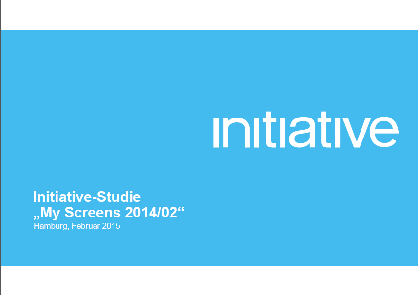 Initiative Studie: My Screens 2014/02 (I) Second-Screen-Nutzung während des TV-Konsums steigt weiter an Auftraggeber: Initiative Media Basis: 1.