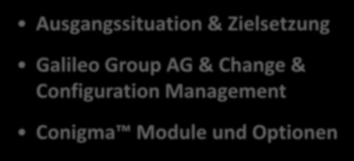 Ausgangssituation & Zielsetzung Galileo Group AG &