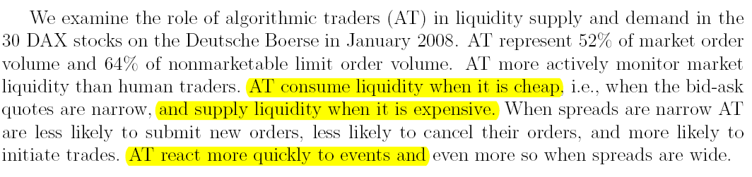 Algorithmic Trading Empirical Evidence 19 What algo traders do (evidence from Germany s Xetra system): Hendershott