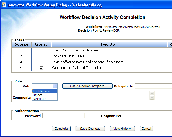 Workflow Modeling with Decision Support Workflow Voting Dialog in Aras Innovator New type of Workflow modeling construct Users can decide to