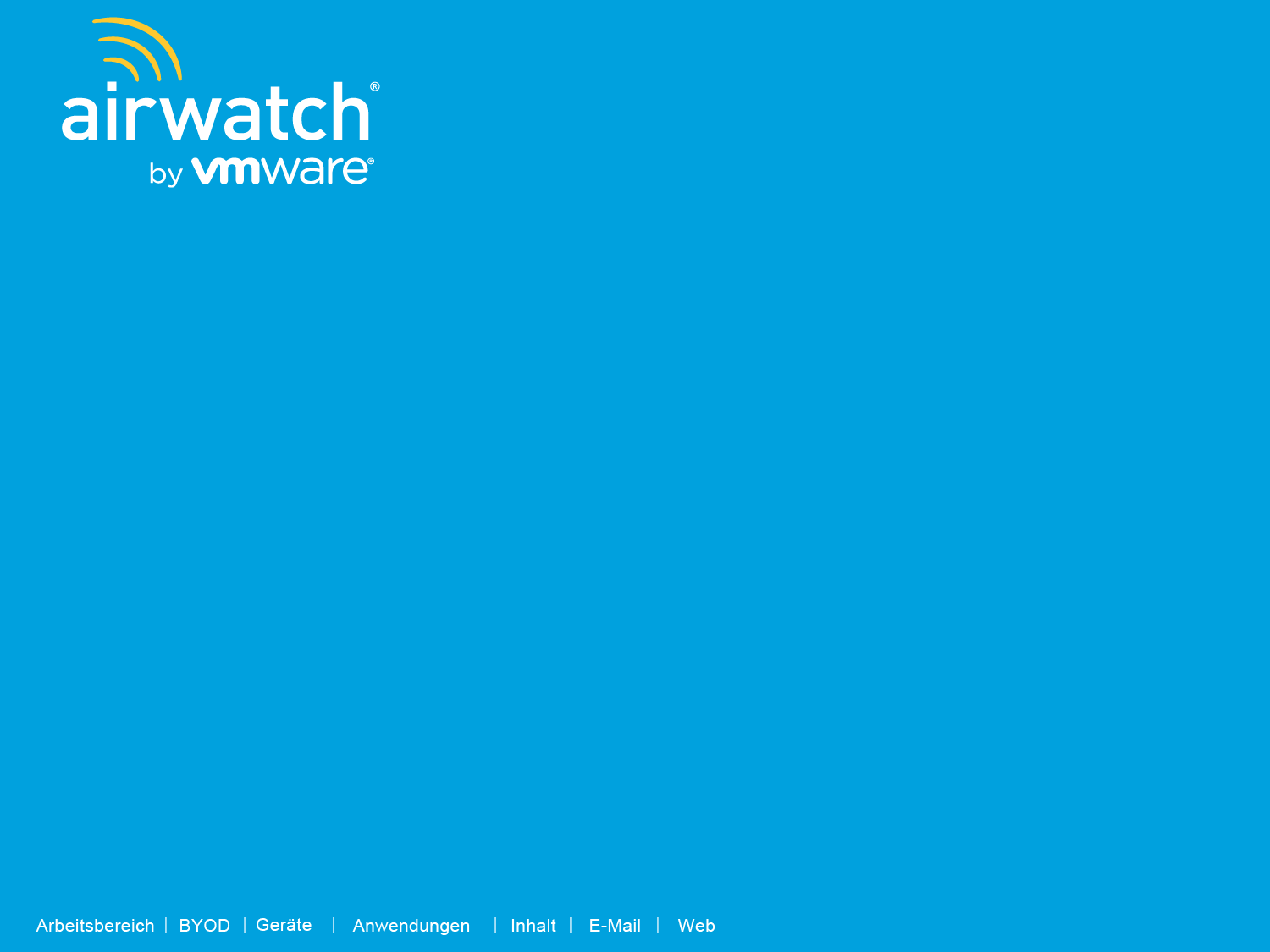 Das neue AirWatch by VMware: