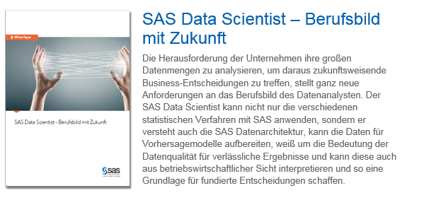 WHITE PAPER DATA SCIENTIST & DOWNLOAD Download: http://www.sas.