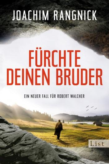 privat Joachim Rangnick Fürchte Deinen Bruder 11. April 2014 List TB Der Journalist Robert Walcher bekommt Besuch: Kollegin Elena möchte Urlaub im beschaulichen Allgäu machen.