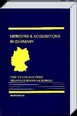 Mergers & Acquisitions in Germany - Handbook Second Edition Juris Publishing Inc., New York 2000 (Hrsg.