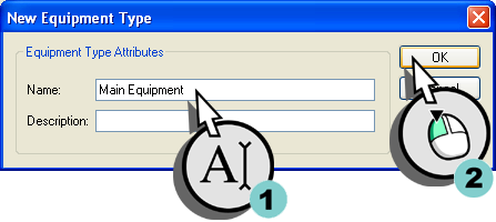 "Defining the Equipment 2.3 Creating an equipment unit Procedure 1. In the General Registry workspace, select Equipment Types and add a new equipment type. Figure 2-7 Add a new equipment type. 2. In the New Equipment Type dialog box, enter ""Main Equipment"" as the name, and (optionally) provide a meaningful description."