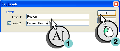 Creating a Reason Tree 4.7 Generating a State Translation Table Figure 4-51 Setting the Reason Tree Levels. 2.