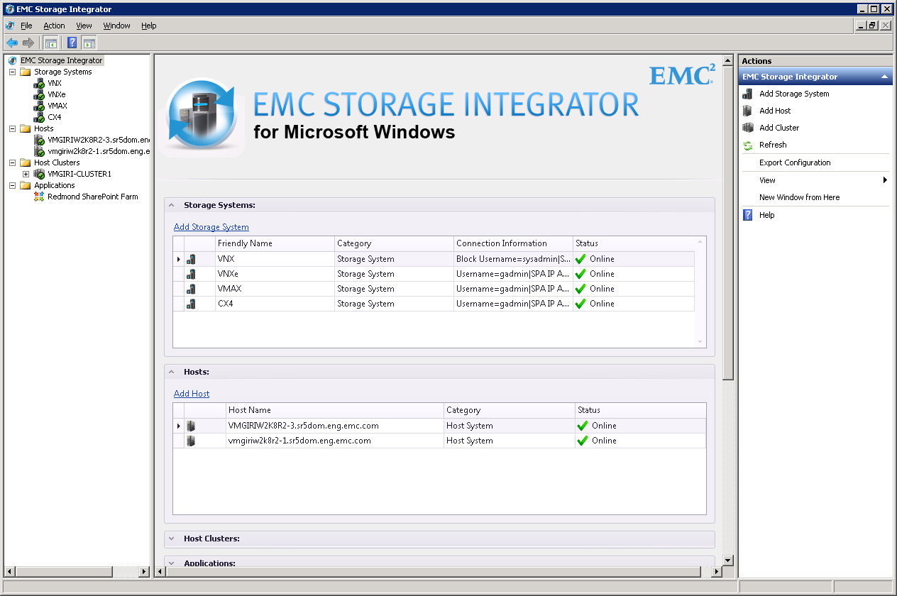 EMC Storage Integrator (ESI) Storage Provisioning für Windows Servers Applikations Aware Storage Provisioning Windows MMC basierend Agent-less