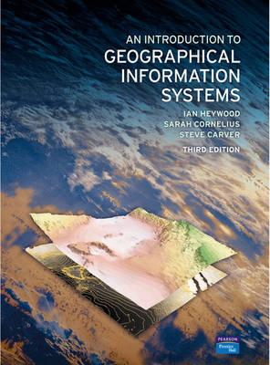 an introduction to geographical information systems heywood pdf