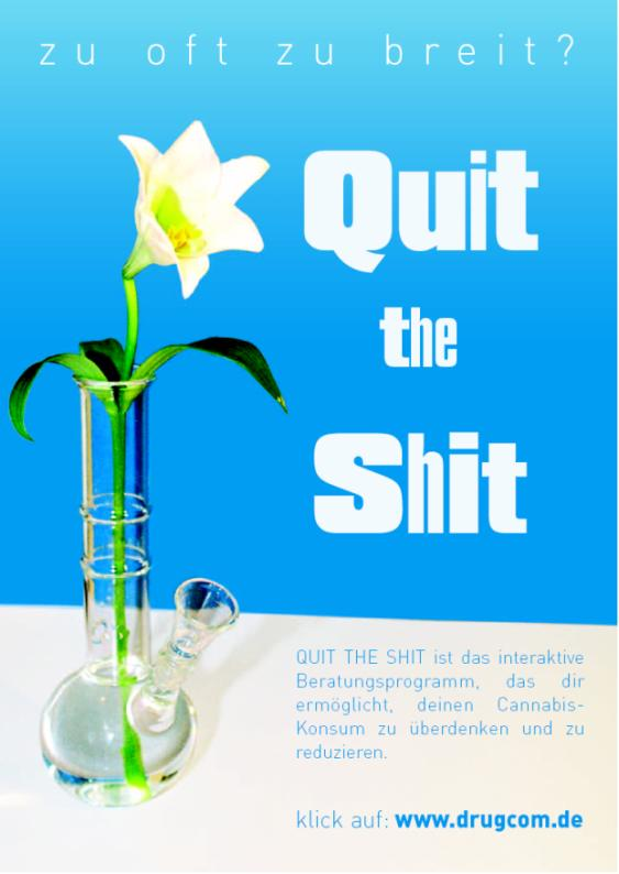 quit the shit - Aims Target group Adolescent and young adult who want to reduce or quit their cannabis use Aims Significant