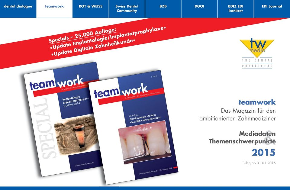 Implantologie Implantatprophylaxe Update 2014 www.teamwork-media.