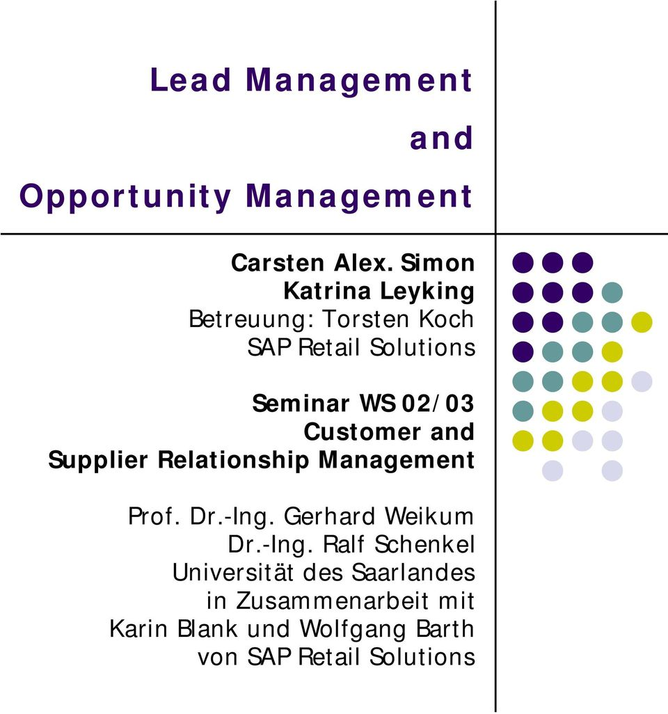 Customer and Supplier Relationship Management Prof. Dr.-Ing.