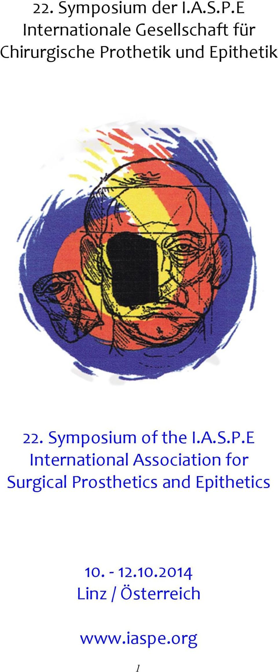Epithetik 22. Symposium of the I.A.S.P.