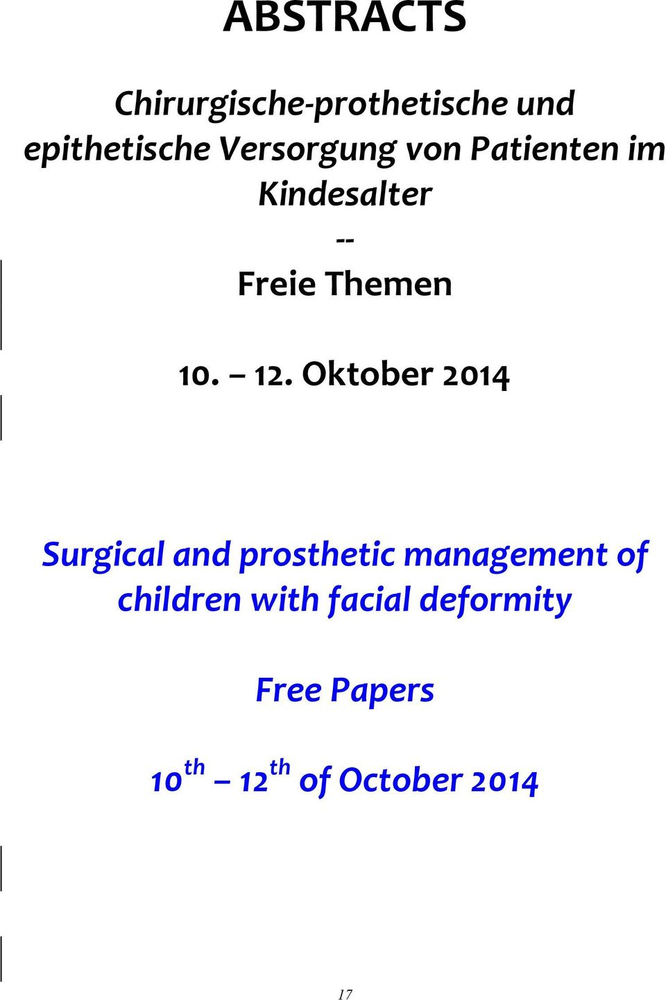 12. Oktober 2014 Surgical and prosthetic management of