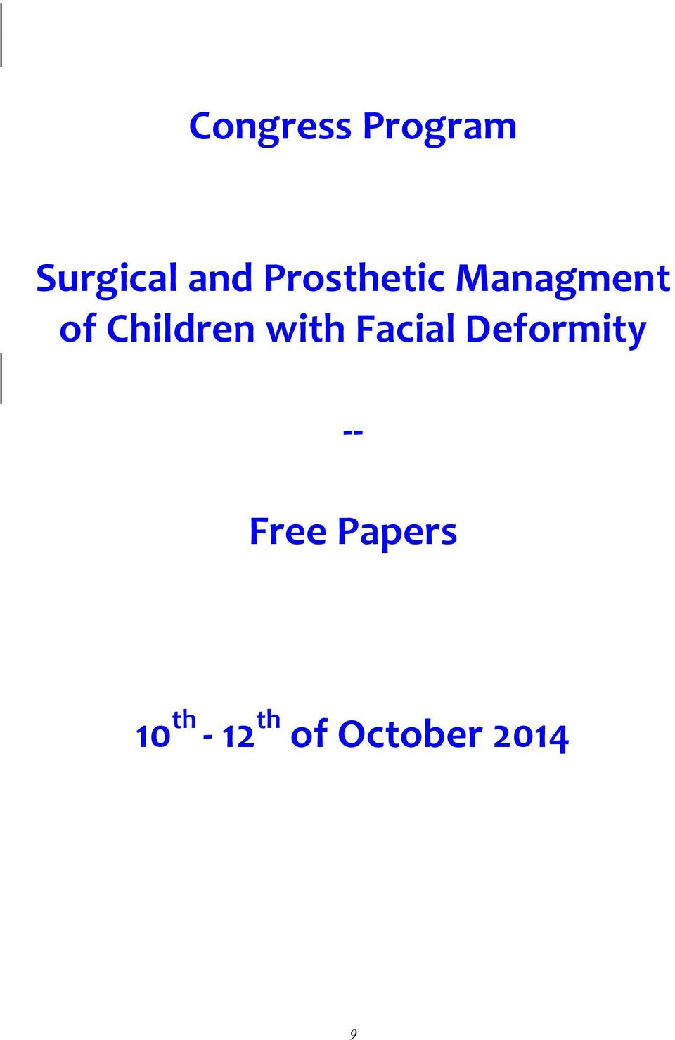 with Facial Deformity - - Free