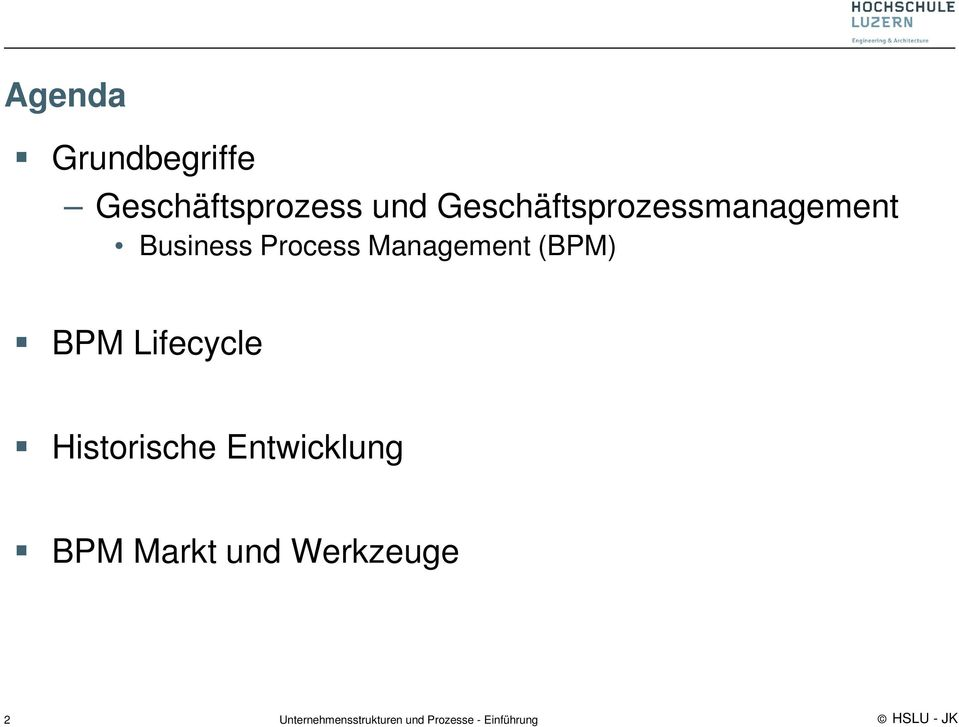 Process Management (BPM) BPM Lifecycle
