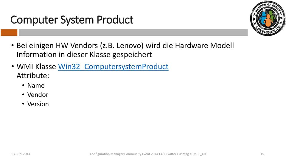 gespeichert WMI Klasse Win32_ComputersystemProduct Attribute: Name