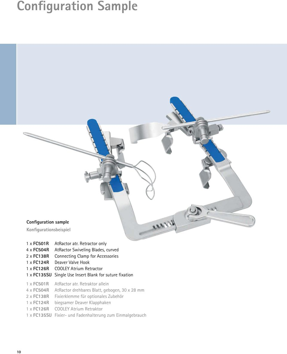 COOLEY Atrium Retractor 1 x FC135SU Single Use Insert Blank for suture fixation 1 x FC501R AtRactor atr.