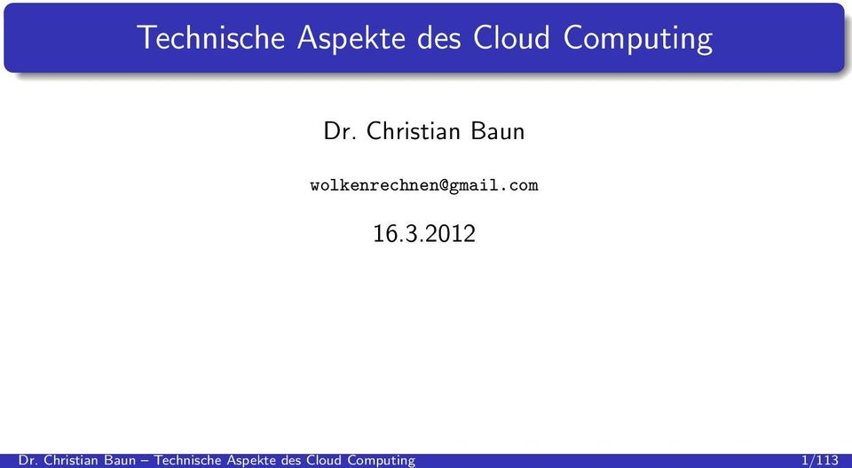 Aspekte des Cloud Computing Dr.