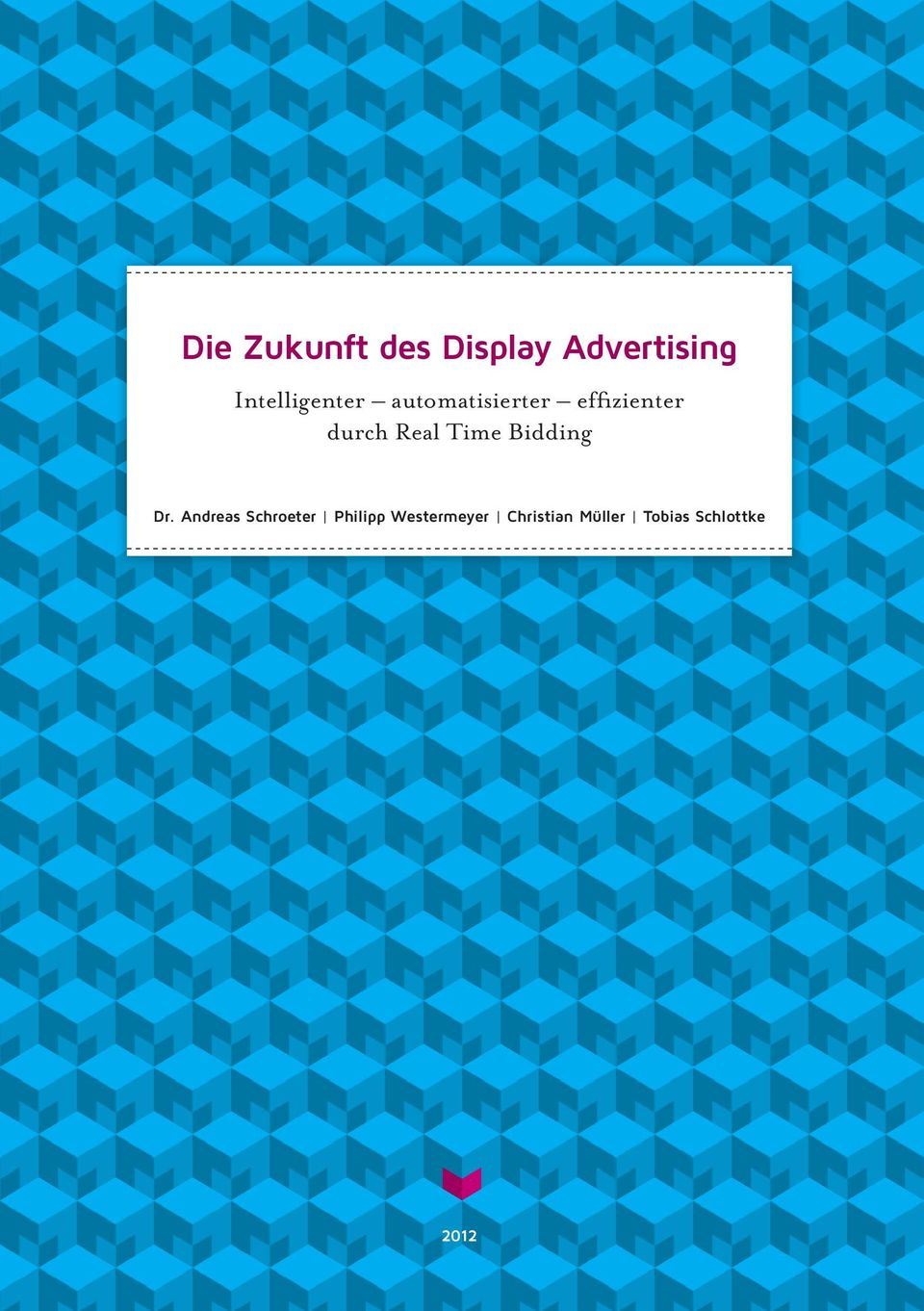 durch Real Time Bidding Dr.