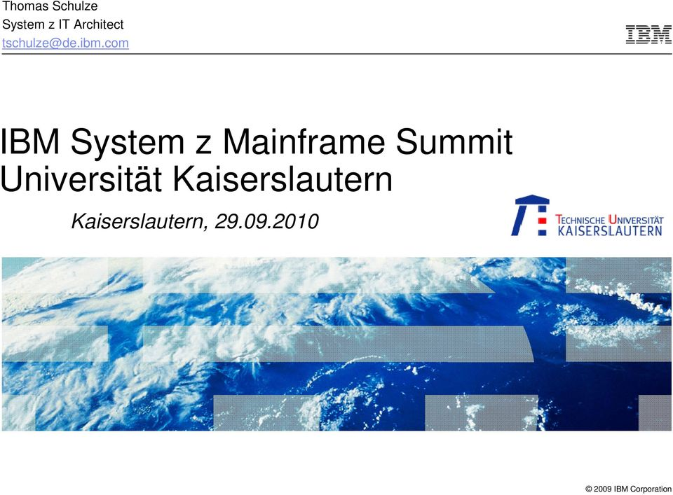 com IBM System z Mainframe Summit