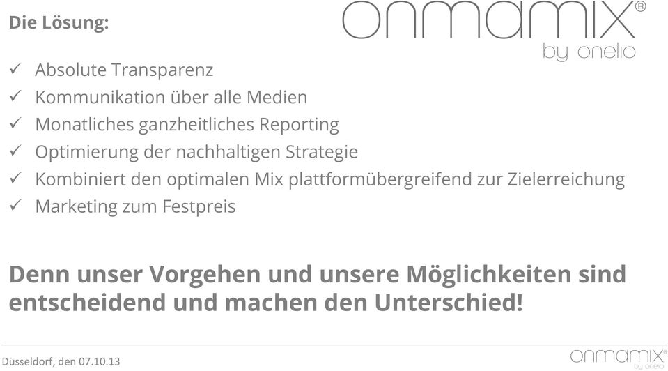 optimalen Mix plattformübergreifend zur Zielerreichung ü Marketing zum Festpreis