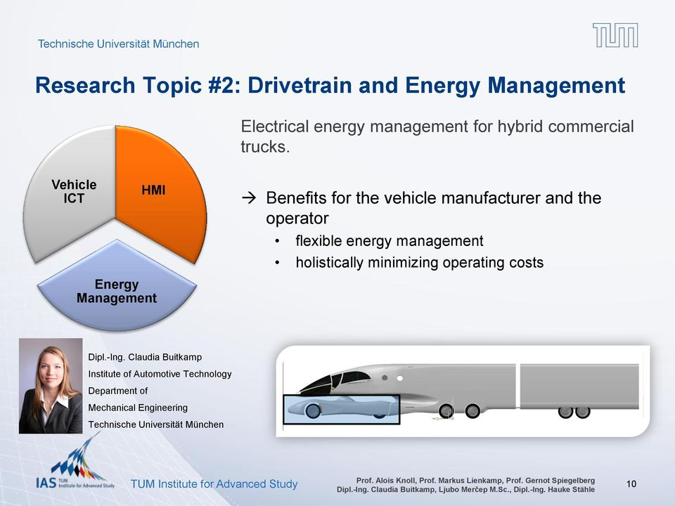 Vehicle ICT HMI Energy Management Benefits for the vehicle manufacturer and the operator flexible