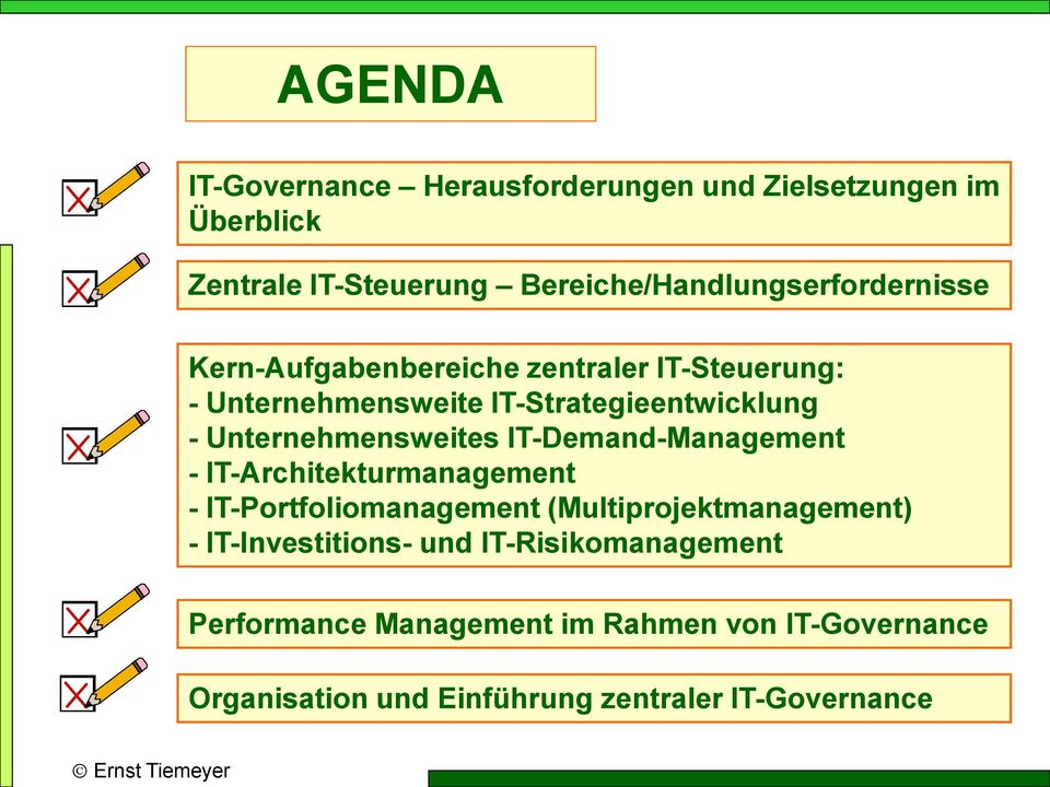 IT-Strategieentwicklung - Unternehmensweites IT-Demand-Management - IT-Architekturmanagement - IT-Portfoliomanagement