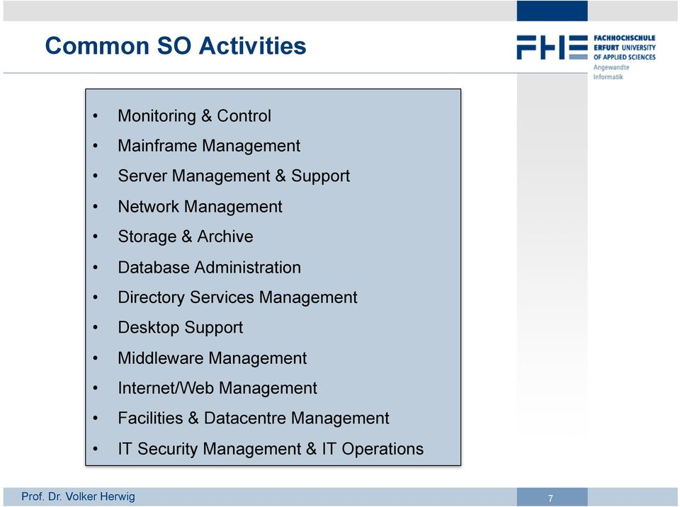 Administration Directory Services Management Desktop Support Middleware